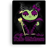Hello Mistress - Black Sticker, Cards & Prints Canvas Print