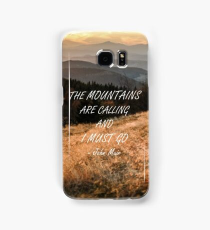 Mountains are calling 50 Samsung Galaxy Case/Skin