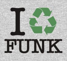 I Recycle Funk Kids Clothes