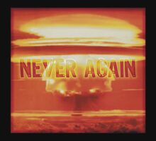 Never Again (Nuclear Zero) by Robyn California