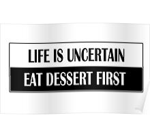 LIFE IS UNCERTAIN Poster