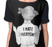 I hate everyone Chiffon Top