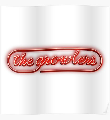 The Growlers Logo Poster