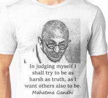 In Judging Myself - Mahatma Gandhi Unisex T-Shirt