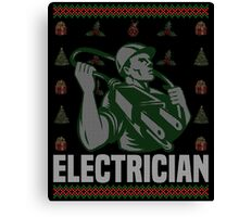 Electrician Ugly Christmas Sweater, Funny Men Women Electrician T-Shirt Canvas Print