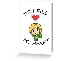 Legend of Zelda- You Fill My Heart! Greeting Card
