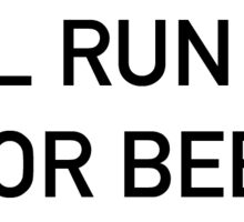 Will run 26.2 for beer Sticker