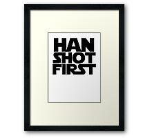 Han Shot First Framed Print