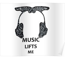 Music Lifts Me Poster