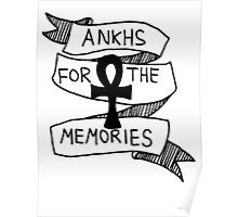 ankhs for the memories Poster
