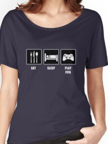 EAT SLEEP PLAY FIFA Women's Relaxed Fit T-Shirt