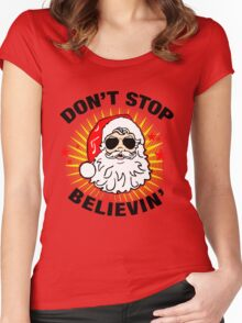 Don't Stop Believin T-Shirt, Funny Santa Ugly Christmas Sweater Gift Women's Fitted Scoop T-Shirt