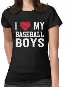 I love my baseball boys Womens Fitted T-Shirt