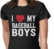 I love my baseball boys Womens Fitted T-Shirt