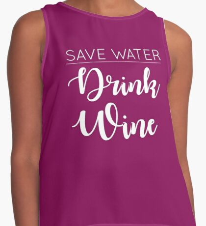 Save water, drink wine Contrast Tank