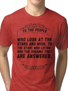 To the people who look Tri-blend T-Shirt