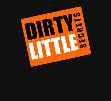 Dirty Little Secrets Unisex T-Shirt