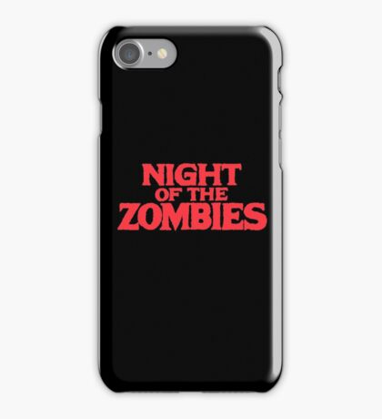 Night of the zombies! iPhone Case/Skin