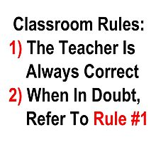 Classroom Rules Photographic Print