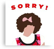 Sorry! Gilly Canvas Print