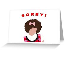 Sorry! Gilly Greeting Card