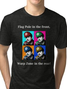 SexyMario MEME - Flag Pole In The Front, Warp Zone In The Rear! Tri-blend T-Shirt