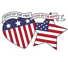 Home Of The Free Land Of The Brave Photographic Print
