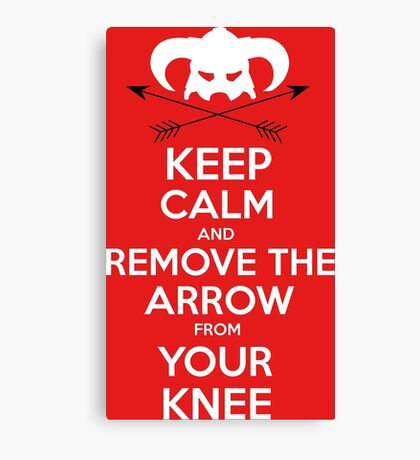Keep calm and remove the arrow from your knee Canvas Print