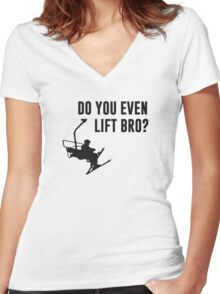 Bro, Do You Even Ski Lift? Women's Fitted V-Neck T-Shirt