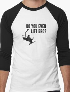 Bro, Do You Even Ski Lift? Men's Baseball ¾ T-Shirt