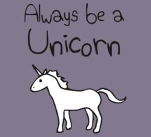 Always Be A Unicorn Kids Clothes