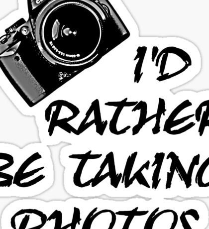 I'd Rather Be (1 of 2) Sticker