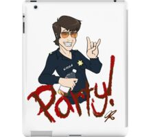 Party Cop for all you party animals iPad Case/Skin