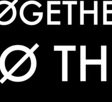 """Together lets breathe. Together to the beat"" - Guns for Hands lyric (twenty one pilots) Sticker"