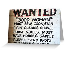 Wanted - Good Woman Greeting Card