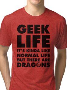 GEEK LIFE - black Tri-blend T-Shirt