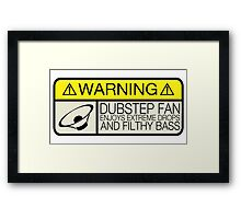 Dubstep Warning Framed Print