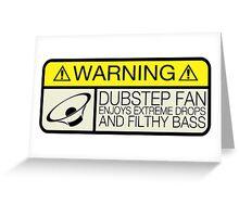 Dubstep Warning Greeting Card