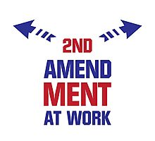 Second Amendment At Work Photographic Print