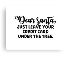 Dear Santa! Canvas Print