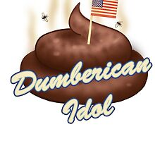 Dumberican Idol by ce54r