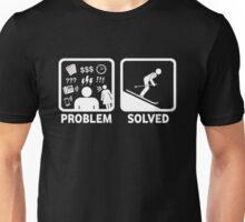Skiing Funny Problem Solved Unisex T-Shirt