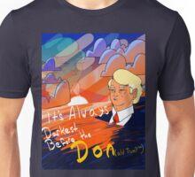 Always Darkest before the Don(ald trump) Unisex T-Shirt