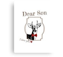 Deer Middle Son - I love my dear family Canvas Print