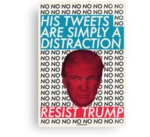 His Tweets Are Simply A Distraction Canvas Print