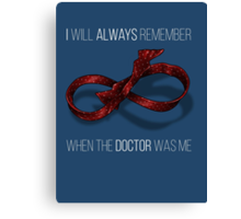 remember the 11th doctor Canvas Print