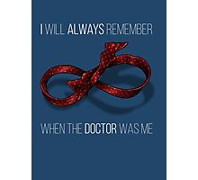 remember the 11th doctor Photographic Print