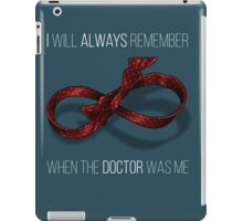 remember the 11th doctor iPad Case/Skin