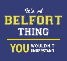 It's A BELFORT thing, you wouldn't understand !! by satro