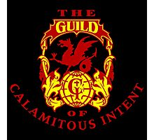 The guild of calamitous intent Photographic Print